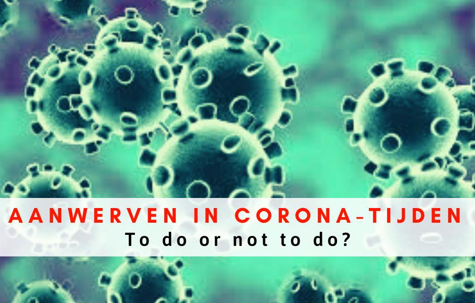 Aanwerven in Corona-tijden